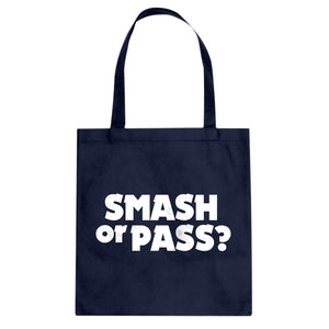 Tote Smash or Pass? Canvas Tote Bag