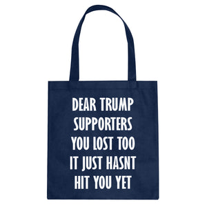 Tote Dear Trump Supporters Canvas Tote Bag