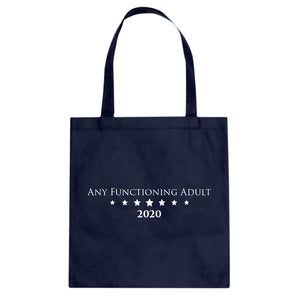 Tote Any Functioning Adult Canvas Tote Bag