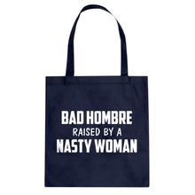 Tote Bad Hombre Raised by a Nasty Woman Canvas Tote Bag