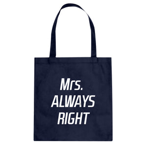 Tote Mrs. Always Right Canvas Tote Bag