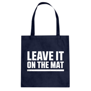 Tote Leave it on the Mat Canvas Tote Bag