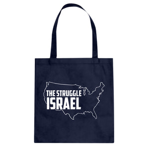 Tote The Struggle Israel Canvas Tote Bag