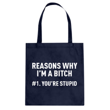 Tote Reasons Why You're Stupid Canvas Tote Bag