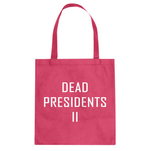 Tote Dead Presidents II Canvas Tote Bag