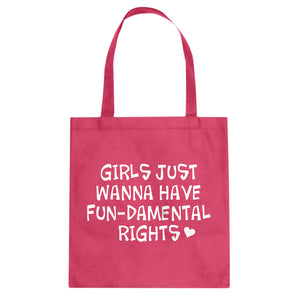 Tote Girls Wanna Have Fundamental Rights Canvas Tote Bag