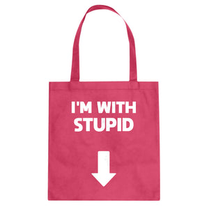 I'm with Stupid Down Cotton Canvas Tote Bag