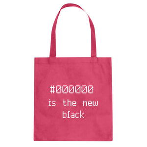 Tote 000000 is the new black Canvas Tote Bag