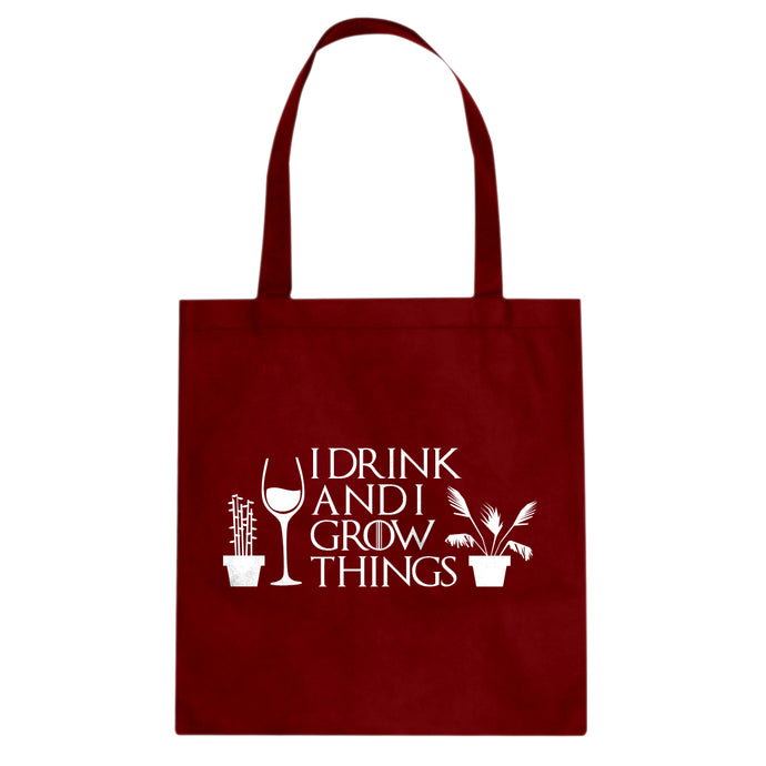 Tote I Drink and I Grow Things Canvas Tote Bag