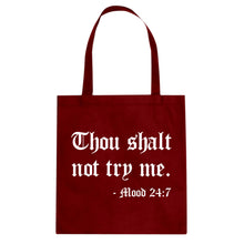 Thou shalt not try me. Cotton Canvas Tote Bag