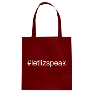 Tote Let Liz Speak Canvas Tote Bag
