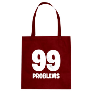 Tote 99 Problems Canvas Tote Bag