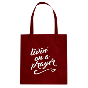 Tote Livin on a Prayer Canvas Tote Bag