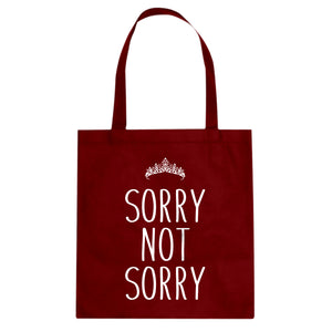 Tote Sorry Not Sorry Canvas Tote Bag