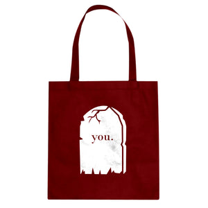 Tote You're Dead to Me Canvas Tote Bag