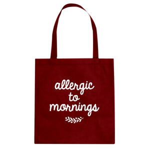 Tote Allergic to Mornings Canvas Tote Bag