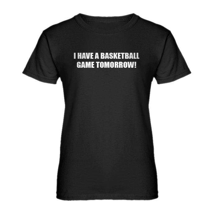 Womens Basketball Game Tomorrow Ladies' T-shirt