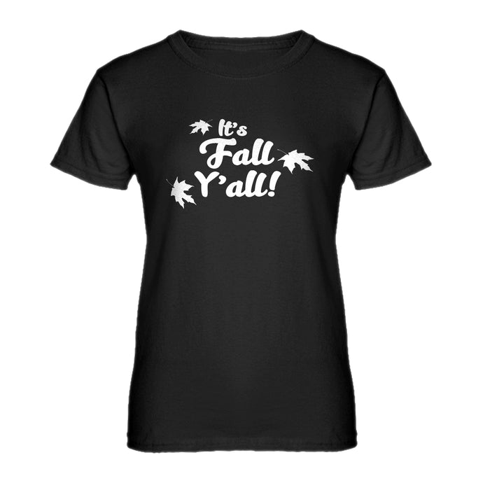 Womens It's Fall Y'all Ladies' T-shirt