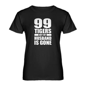 Womens I got 99 Tigers Ladies' T-shirt