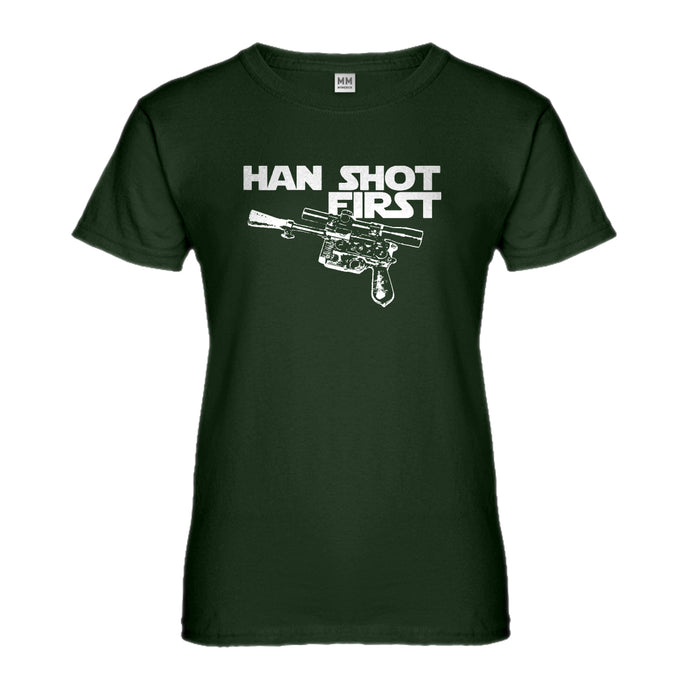Womens Han Shot First Ladies' T-shirt
