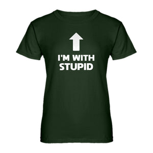 Womens I'm with Stupid Up Ladies' T-shirt