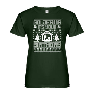 Womens Go Jesus Its Your Birthday Ladies' T-shirt