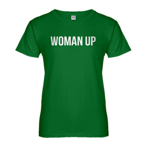 Womens Woman Up Ladies' T-shirt