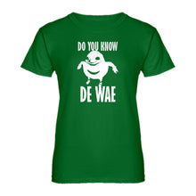 Womens Do You Know De Wae Ladies' T-shirt
