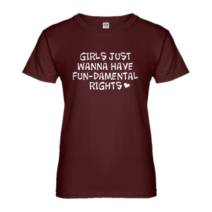 Womens Girls Wanna Have Fundamental Rights Ladies' T-shirt