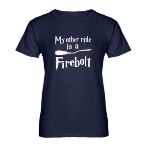 Womens My Other Ride is a Firebolt Ladies' T-shirt