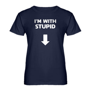 Womens I'm with Stupid Down Ladies' T-shirt
