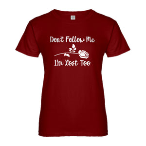 Womens I'm Lost Too Ladies' T-shirt