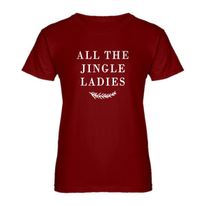 Womens All the Jingle Ladies Ladies' T-shirt