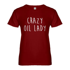 Womens Crazy Oil Lady Ladies' T-shirt