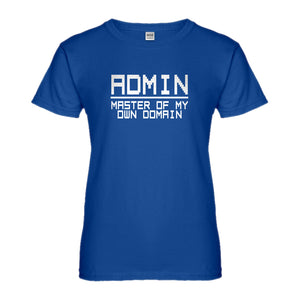 Womens Admin Master of my Domain Ladies' T-shirt