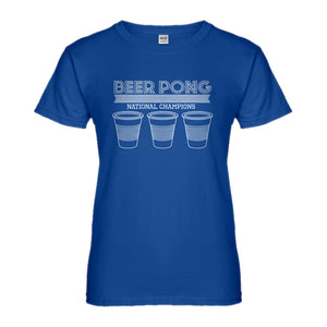 Womens Beer Pong National Champions Ladies' T-shirt