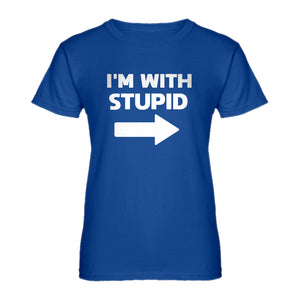 Womens I'm With Stupid Right Ladies' T-shirt