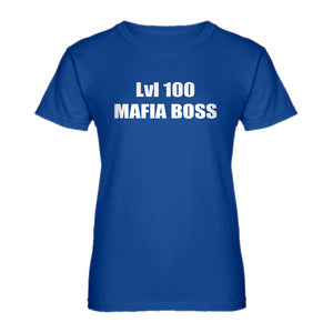 Womens Lvl 100 Mafia Boss Ladies' T-shirt
