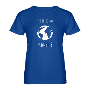 Womens There is no Planet B Ladies' T-shirt