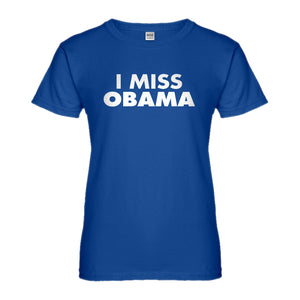 Womens I Miss Obama Ladies' T-shirt