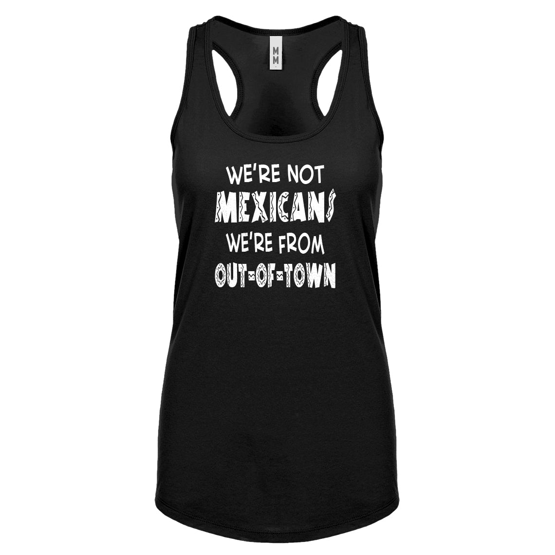 Racerback We're from Out of Town Womens Tank Top