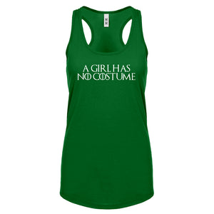 Racerback A Girl Has No Costume Womens Tank Top