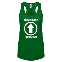 Racerback Above the Ignorance Womens Tank Top