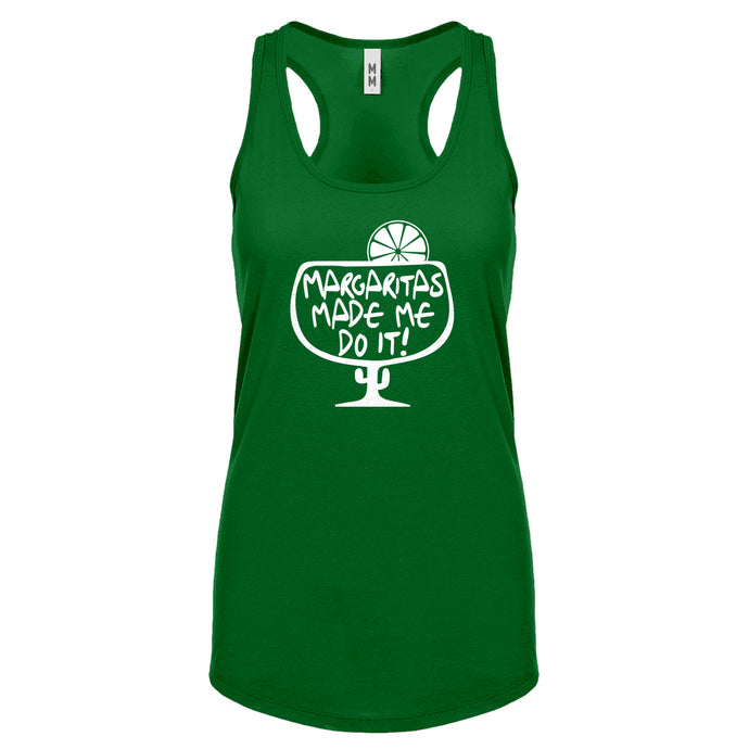 Racerback Margaritas Made Me Do It Womens Tank Top
