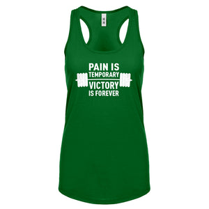 Racerback Pain is Temporary Victory is Forever Womens Tank Top