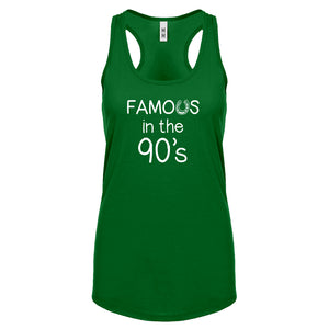 Famous in the 90s Womens Racerback Tank Top