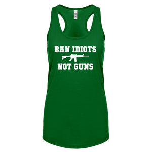 Racerback Ban Idiots Not Guns Womens Tank Top