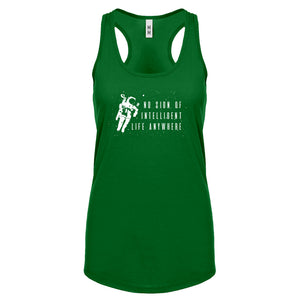 Racerback No Sign of Intelligent Life Womens Tank Top