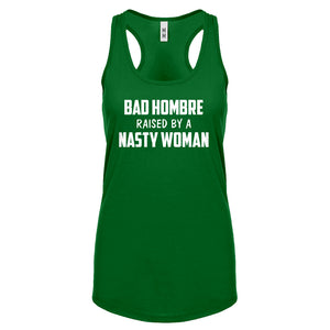 Racerback Bad Hombre Raised by a Nasty Woman Womens Tank Top
