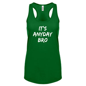 Racerback Its Any Day Bro Womens Tank Top